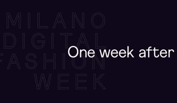 Milano Digital Fashion Week: l'analisi
